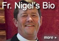 CTA Fr. Nigel's Bio